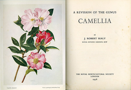 J. Robert Sealy 'A Revision of the Genus Camellia'